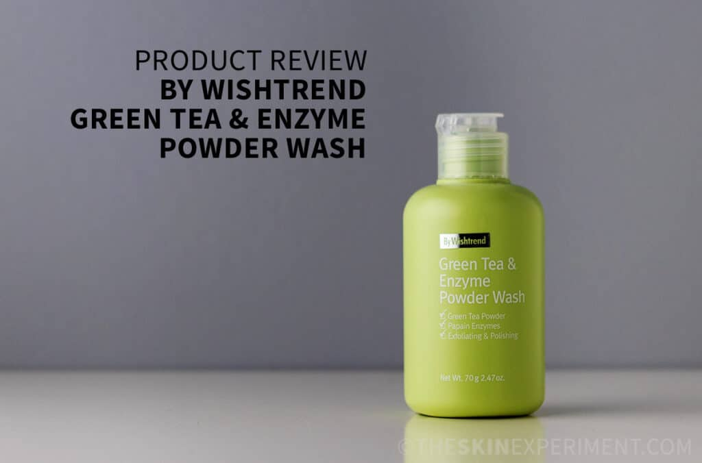 Green Tea Face Wash - By Wishtrend Green Tea Enzyme Powder Wash Review