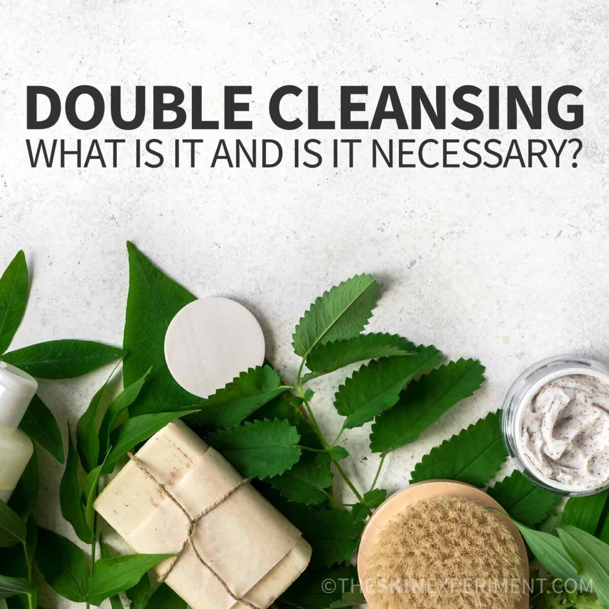 Is Double Cleansing Necessary?
