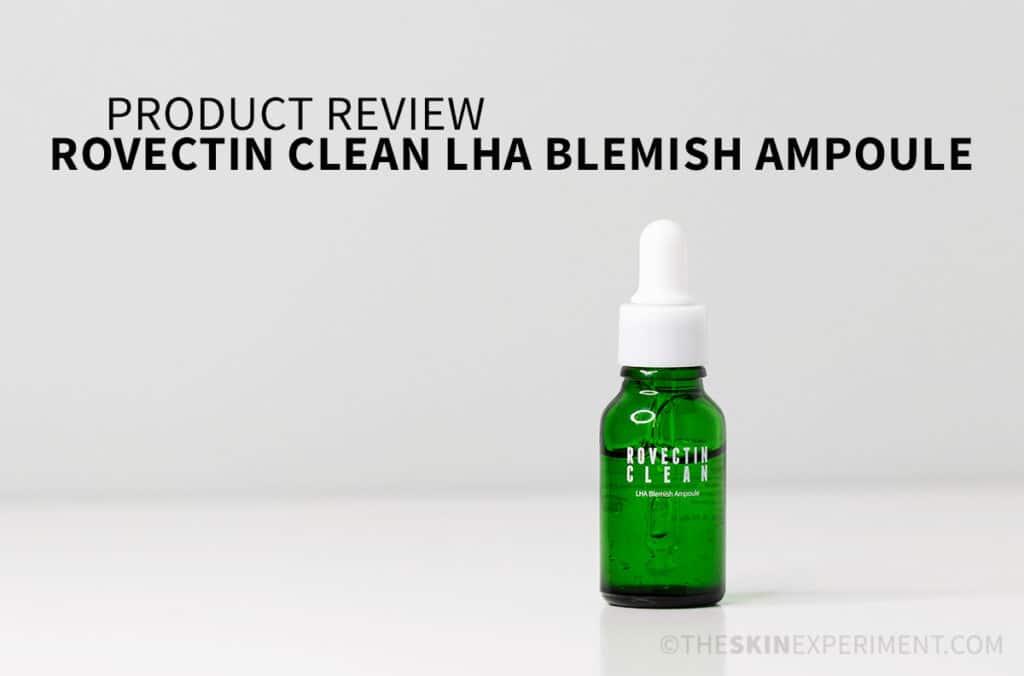 Rovectin Clean LHA Blemish Ampoule Review