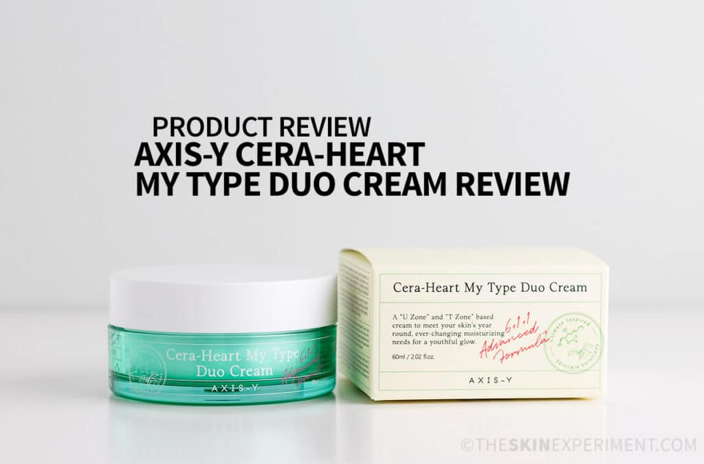 AXIS-Y Cera-Heart My Type Duo Cream Review